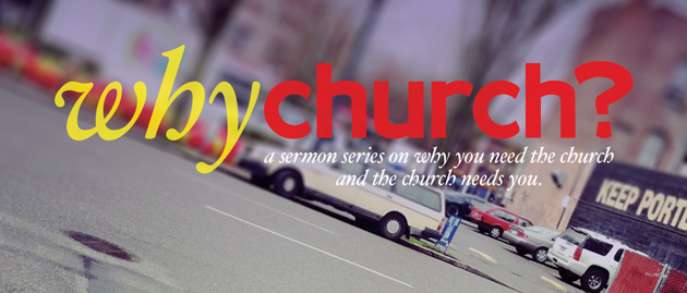 Thumbnail Image for Why Church?