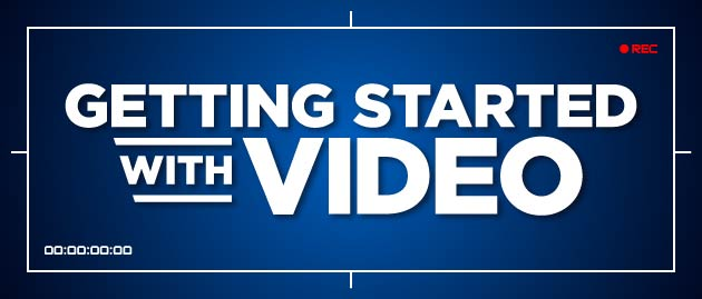 "Thumbnail Image for ""Getting Started With Video"" Series"