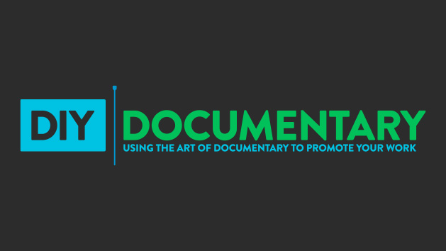 Thumbnail Image for DIY Documentary: Using the Art of Documentary to Promote Your Work